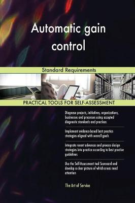 Automatic Gain Control Standard Requirements (Paperback)