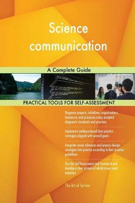 Science Communication a Complete Guide (Paperback)