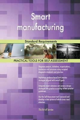 Smart Manufacturing Standard Requirements (Paperback)