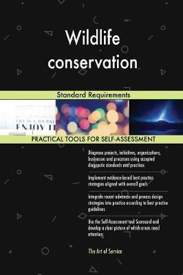 Wildlife Conservation Standard Requirements (Paperback)