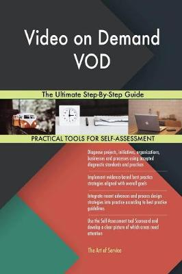 Video on Demand Vod the Ultimate Step-By-Step Guide (Paperback)