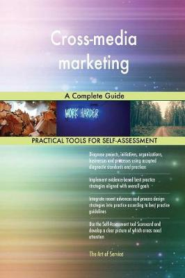 Cross-Media Marketing a Complete Guide (Paperback)