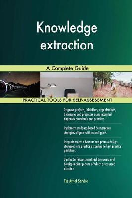 Knowledge Extraction a Complete Guide (Paperback)