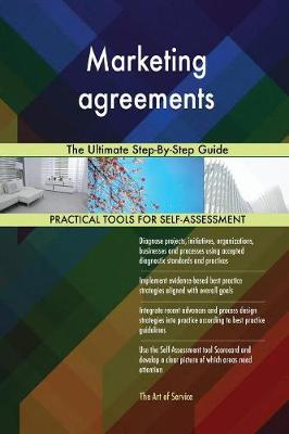Marketing Agreements the Ultimate Step-By-Step Guide (Paperback)