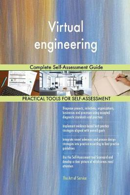 Virtual Engineering Complete Self-Assessment Guide (Paperback)