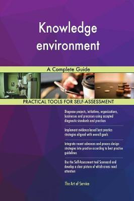 Knowledge Environment a Complete Guide (Paperback)