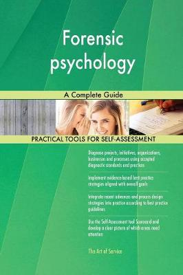 Forensic Psychology a Complete Guide (Paperback)