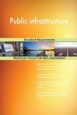 Public Infrastructure Standard Requirements (Paperback)
