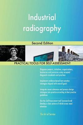 Industrial Radiography Second Edition (Paperback)