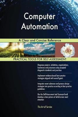 Computer Automation a Clear and Concise Reference (Paperback)