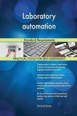 Laboratory Automation Standard Requirements (Paperback)