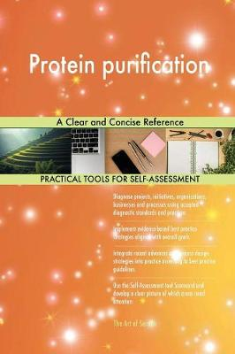Protein Purification a Clear and Concise Reference (Paperback)