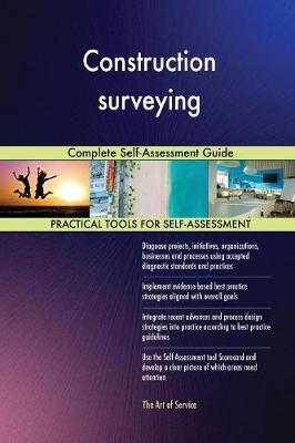 Construction Surveying Complete Self-Assessment Guide (Paperback)
