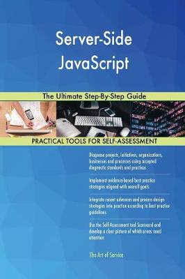 Server-Side JavaScript the Ultimate Step-By-Step Guide (Paperback)