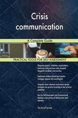 Crisis Communication a Complete Guide (Paperback)