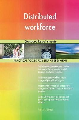 Distributed Workforce Standard Requirements (Paperback)