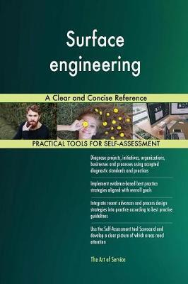 Surface Engineering a Clear and Concise Reference (Paperback)
