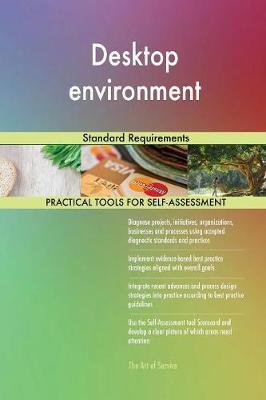 Desktop Environment Standard Requirements (Paperback)