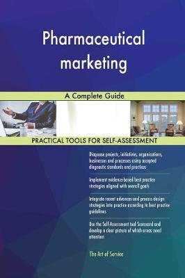 Pharmaceutical Marketing a Complete Guide (Paperback)