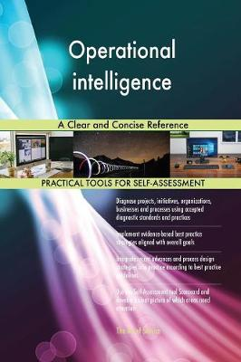 Operational Intelligence a Clear and Concise Reference (Paperback)
