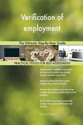 Verification of Employment the Ultimate Step-By-Step Guide (Paperback)