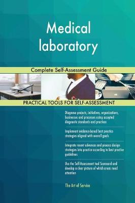 Medical Laboratory Complete Self-Assessment Guide (Paperback)