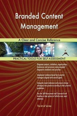Branded Content Management a Clear and Concise Reference (Paperback)