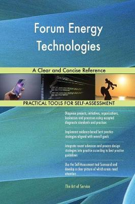 Forum Energy Technologies a Clear and Concise Reference (Paperback)