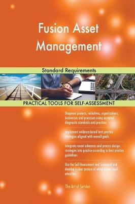 Fusion Asset Management Standard Requirements (Paperback)