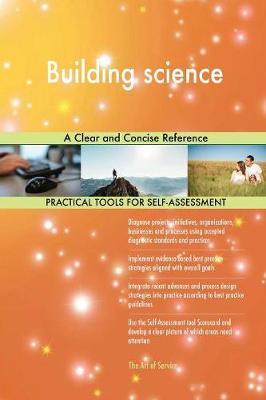 Building Science a Clear and Concise Reference (Paperback)