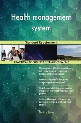 Health Management System Standard Requirements (Paperback)