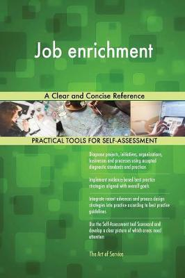 Job Enrichment a Clear and Concise Reference (Paperback)