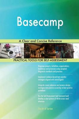 Basecamp a Clear and Concise Reference (Paperback)