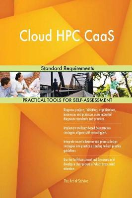 Cloud HPC Caas Standard Requirements (Paperback)