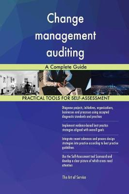 Change Management Auditing a Complete Guide (Paperback)