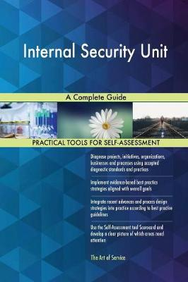 Internal Security Unit a Complete Guide (Paperback)