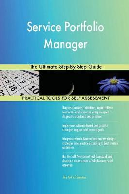 Service Portfolio Manager the Ultimate Step-By-Step Guide (Paperback)