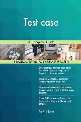 Test Case a Complete Guide (Paperback)