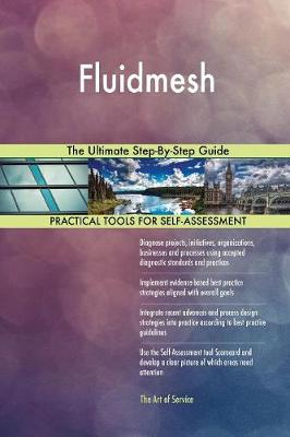 Fluidmesh the Ultimate Step-By-Step Guide (Paperback)