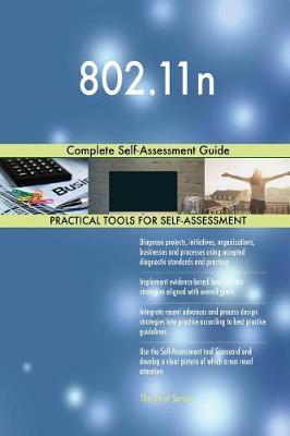 802.11n Complete Self-Assessment Guide (Paperback)