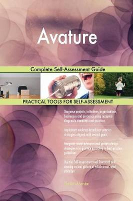 Avature Complete Self-Assessment Guide (Paperback)