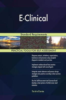 E-Clinical Standard Requirements (Paperback)