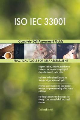 ISO Iec 33001 Complete Self-Assessment Guide (Paperback)