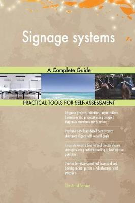 Signage Systems a Complete Guide (Paperback)