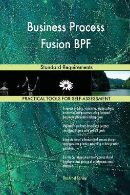 Business Process Fusion Bpf Standard Requirements (Paperback)