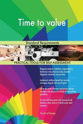 Time to Value Standard Requirements (Paperback)