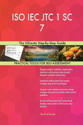 ISO Iec Jtc 1 SC 7 the Ultimate Step-By-Step Guide (Paperback)