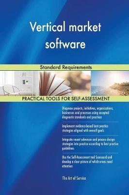 Vertical Market Software Standard Requirements (Paperback)