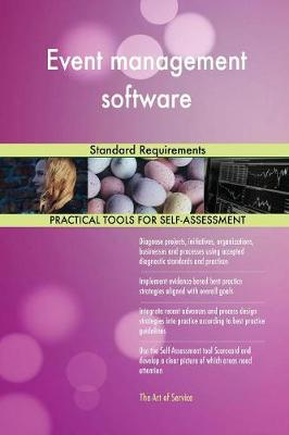Event Management Software Standard Requirements (Paperback)