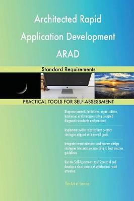 Architected Rapid Application Development Arad Standard Requirements (Paperback)